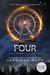Four  A Divergent Story Collection (Divergent, #0.1 - 0.4) by Veronica Roth