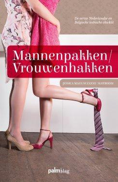 Mannenpakken / Vrouwenhakken –  Jessica Maes & Suzanne Slotboom