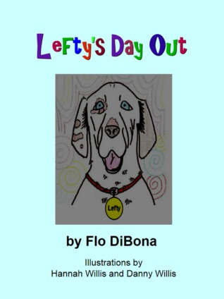 Leftys Day Out  by  Flo DiBona