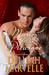 Master of Pleasure (School of Gallantry, #5)