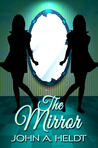 The Mirror (Northwest Passage #5)