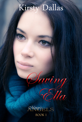 Saving Ella (Mercy's Angels, #1)