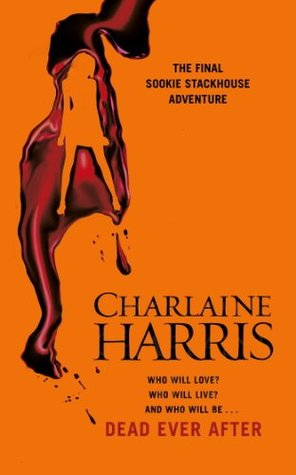 Dead Ever After: A True Blood Novel (Sookie Stackhouse)