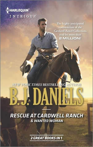 Book Review: Rescue at Cardwell Ranch & Wanted Woman by B.J. Daniels
