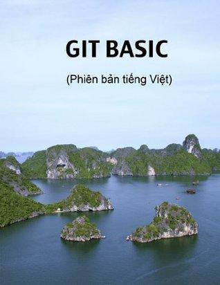 Git Basic Ben Lynn