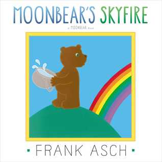 Moonbears Skyfire: with audio recording Frank Asch