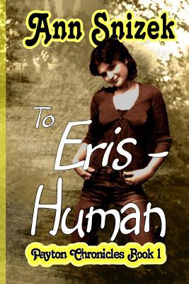 To Eris - Human by Ann Snizek