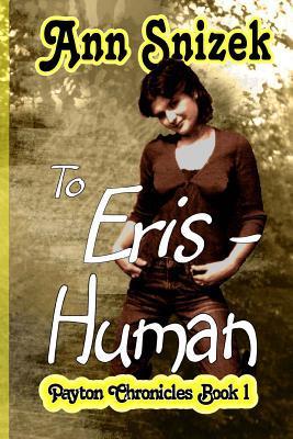 To Eris - Human by Ann Snizek