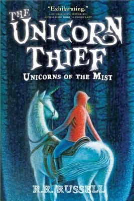 Review: The Unicorn Thief (Unicorns of the Mist #2) by R.R. Russell