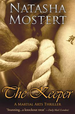 The Keeper: A Martial Arts Thriller (US title: Keeper of Light and Dust)