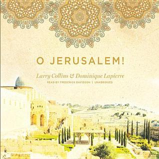 O Jerusalem! Dominique Lapierre
