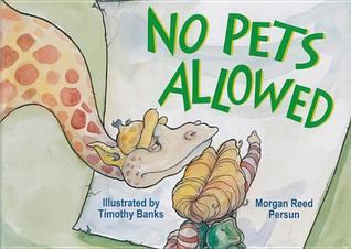 No Pets Allowed  by  Morgan Reed Persun