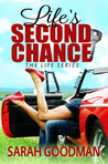Life's Second Chance (Life, #3)