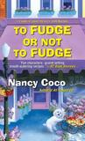 To Fudge or Not to Fudge  (Candy-Coated, #2)