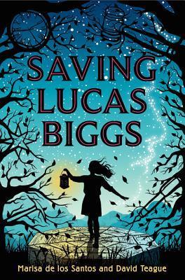 Saving Lucas Biggs by Marisa de los Santos