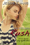 This Wicked Rush (Wild Rush, #1)