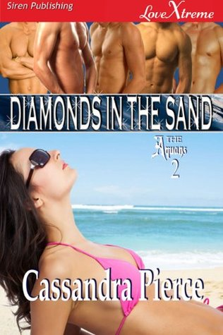Diamonds in the Sand [The Aquans 2] Cassandra Pierce