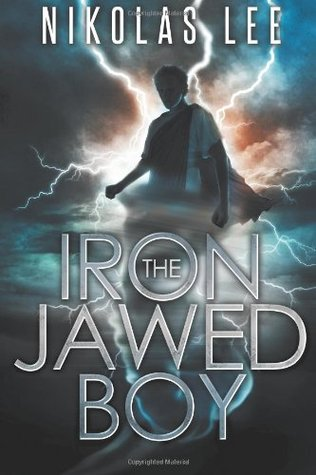The Iron-Jawed Boy (The Sky Guardian Chronicles, #1)