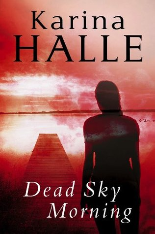 Dead Sky Morning by Karina Halle book cover