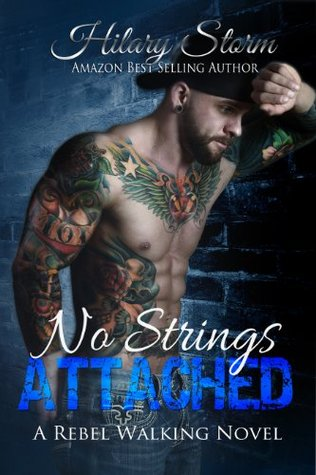 No Strings Attached (Rebel Walking, #3)