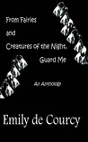 From Fairies and Creatures of the Night, Guard Me (Annwn book 1)