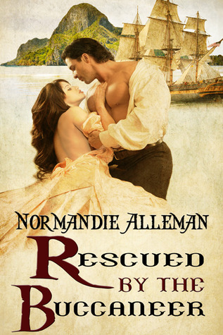 Rescued by the Buccaneer (Pirates of the Jolie Rouge Trilogy, #1)