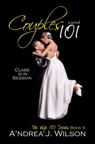 Couples 101 (The Wife 101 Series)  by  Andrea J. Wilson