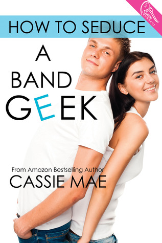 https://www.goodreads.com/book/show/18711450-how-to-seduce-a-band-geek