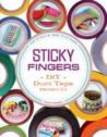 Sticky Fingers by Sophie Maletsky