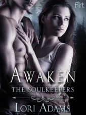 Awaken (The Soulkeepers, #2)