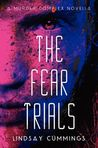The Fear Trials by Lindsay Cummings