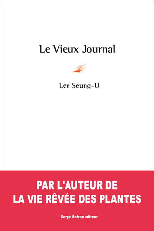 Le Vieux Journal  by  Lee Seung-u