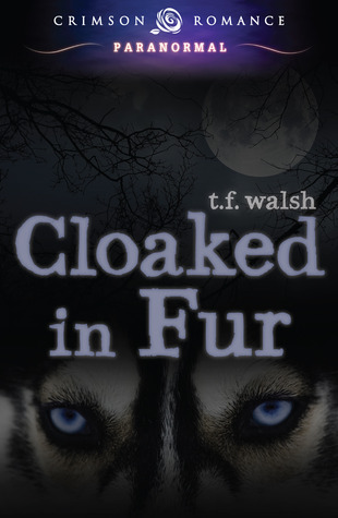 Cloaked in Fur (The Wulfkin Legacy, #1)