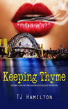 Keeping Thyme (Thyme Trilogy, #3)