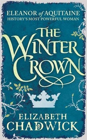 The Winter Crown  (Eleanor of Aquitane, #2)