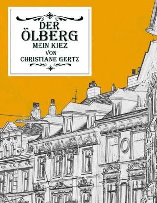 Der Ölberg, mein Kiez Christiane Gertz