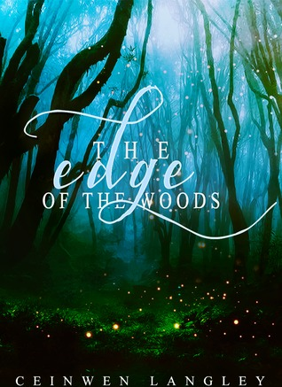https://www.goodreads.com/book/show/20985693-the-edge-of-the-woods