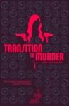 Transition to Murder (A Bobbi Logan Crime Novel)