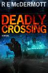 Deadly Crossing (Tom Dugan #3)