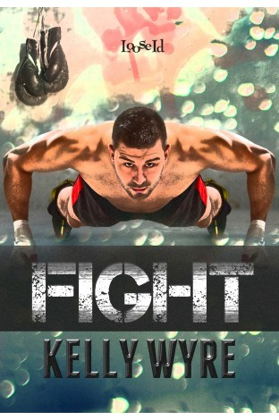 Review : Fight by Kelly Wyre