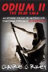 Odium II (The Dead Saga, #2)