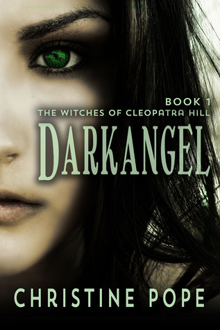 Darkangel (The Witches of Cleopatra Hill #1)