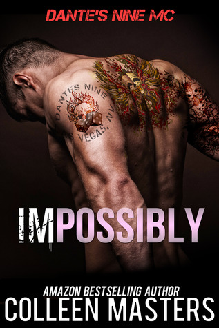 Impossibly (Dante's Nine MC, #1)