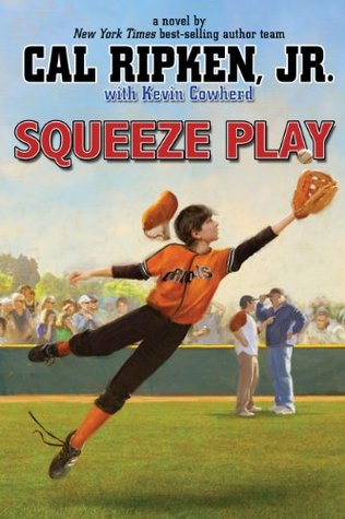 Cal Ripken, Jr.'s All-Stars: Squeeze Play (Cal Ripken, Jr's All Stars)