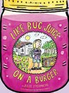 Like Bug Juice on a Burger (Eleanor, #2)