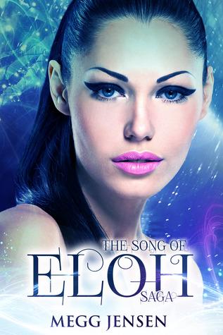 The Song of Eloh Saga Megg Jensen