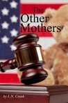 The Other Mothers (Chop, Chop Series #5)