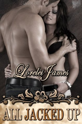Book Review: Lorelei James' All Jacked Up