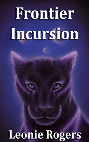 Frontier Incursion by Leonie Rogers