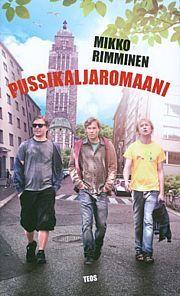 Pussikaljaromaani Mikko Rimminen